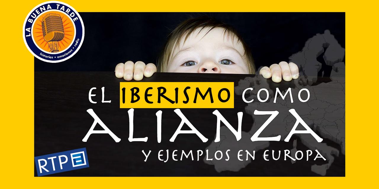 El iberismo como alianza