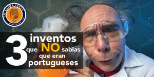 3 inventos que no sabias que eran portugueses