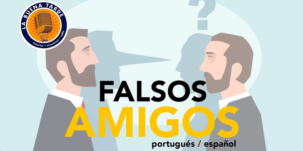 falsos-amigos-portugues-espanol